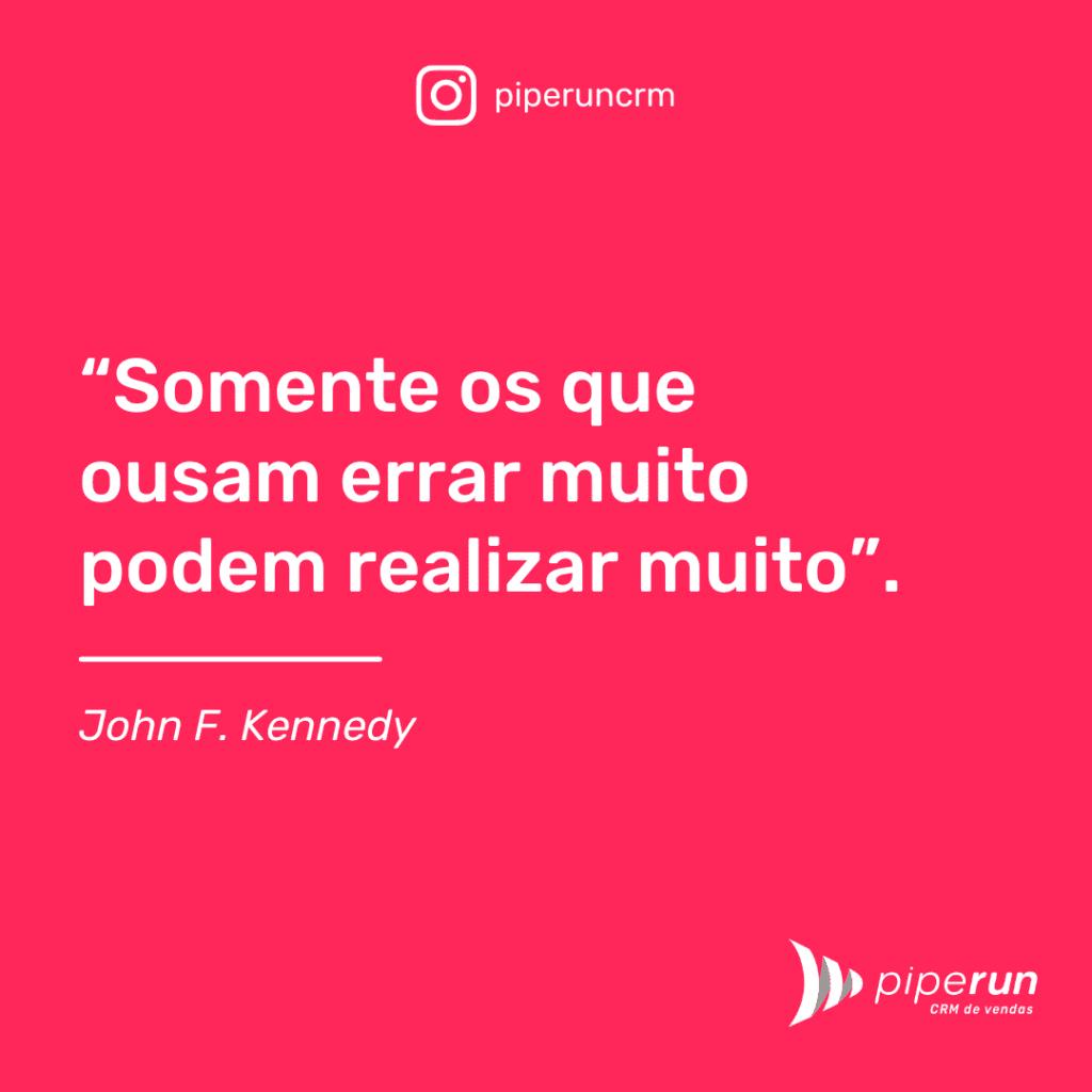 Frase motivacional vendedor: John F. Kennedy