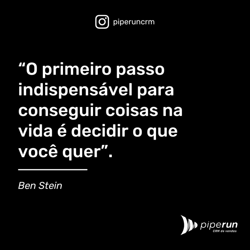 Frases motivacionais para vendedores: Ben Stein