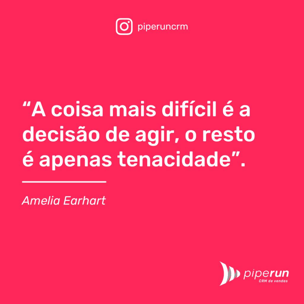 Frase motivacional para equipes: Amelia Earhart