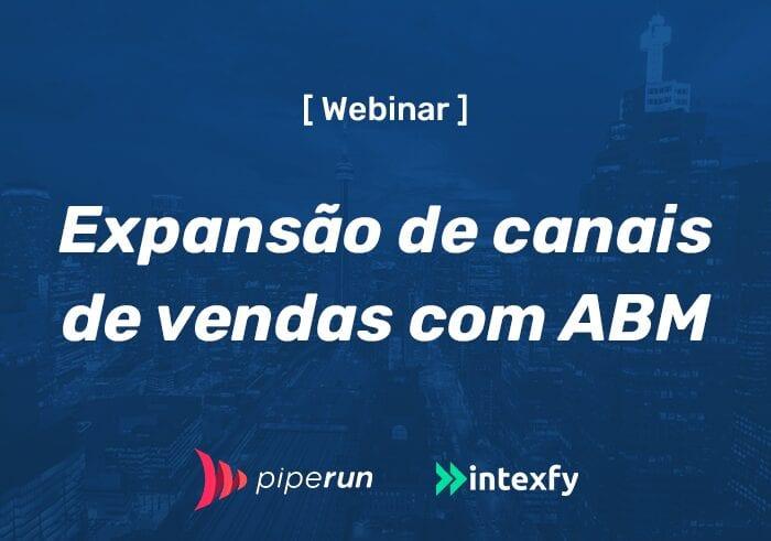 Expansão de canais de vendas com ABM