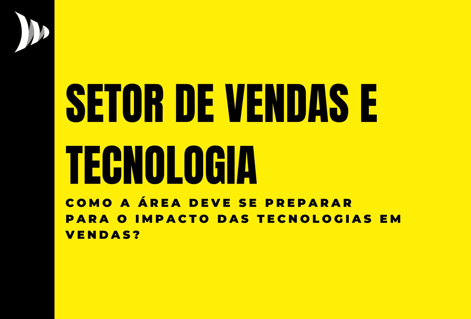 O setor de vendas e a tecnologia