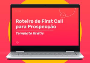 First call com clientes