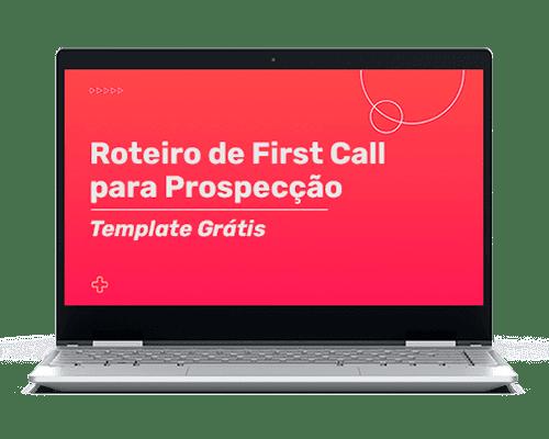 Roteiro First Call Prospeccao