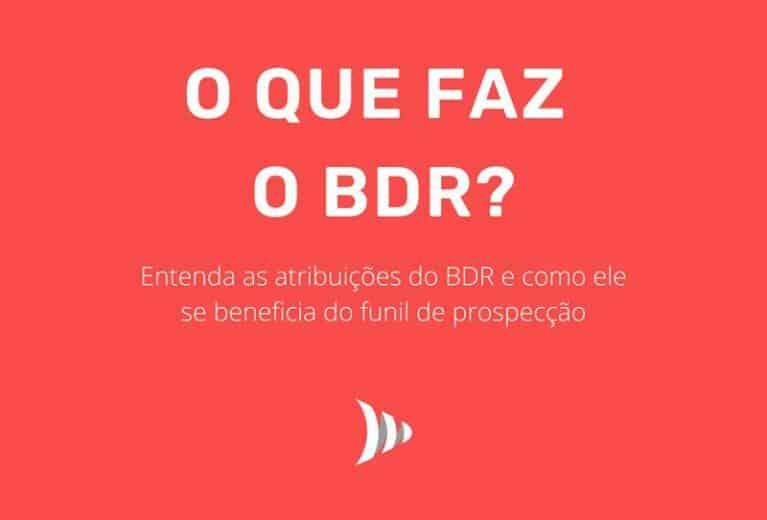 O que faz o BDR?