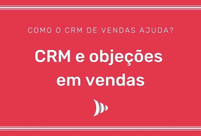 CRM objeções de vendas