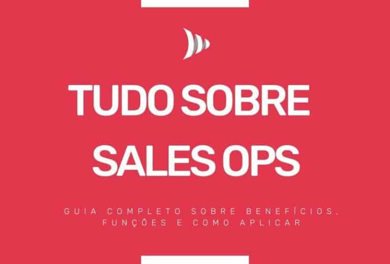Tudo sobre Sales Ops!